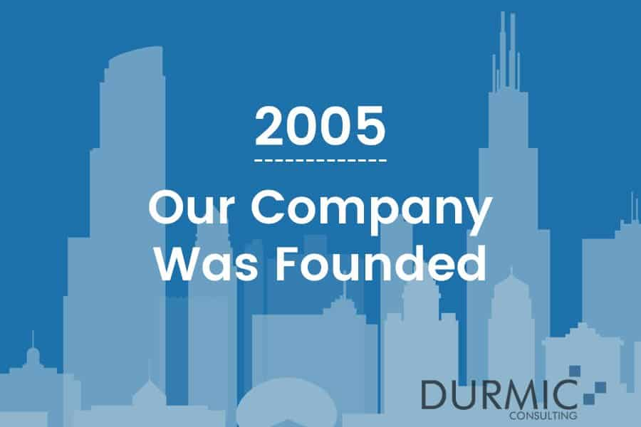 Durmic company was founded 2005