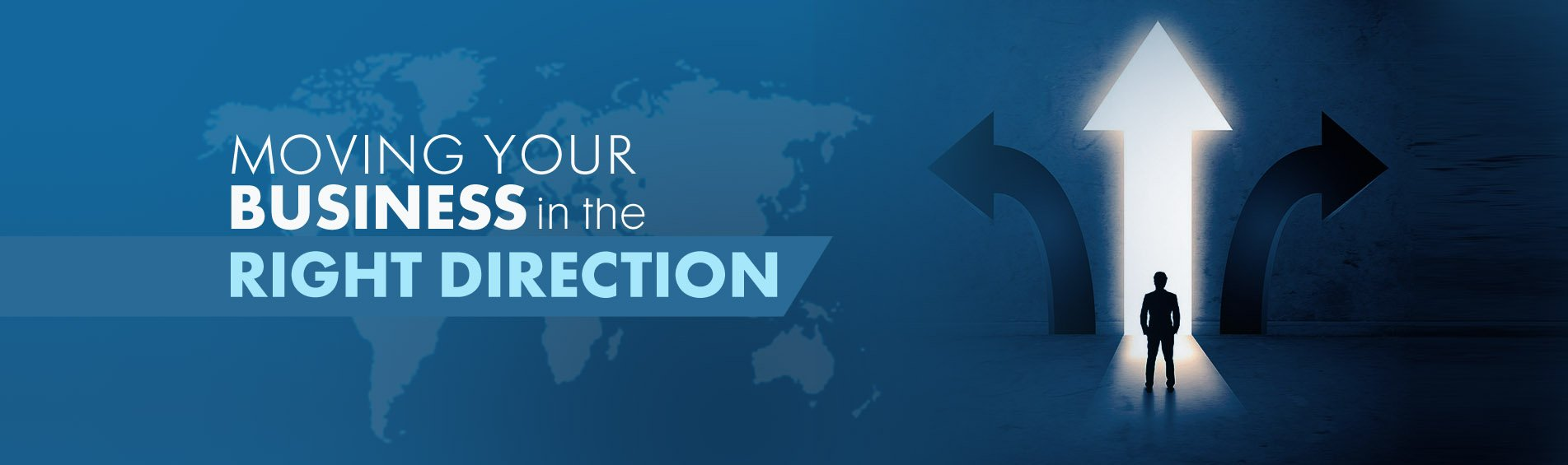 Moving Your Business in the Right Direction