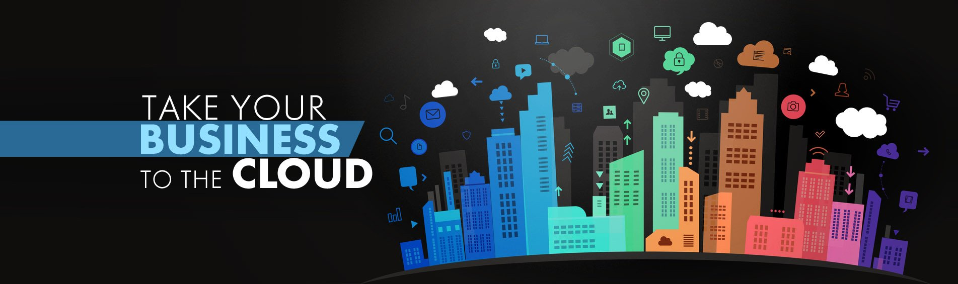 Take your business to the cloud